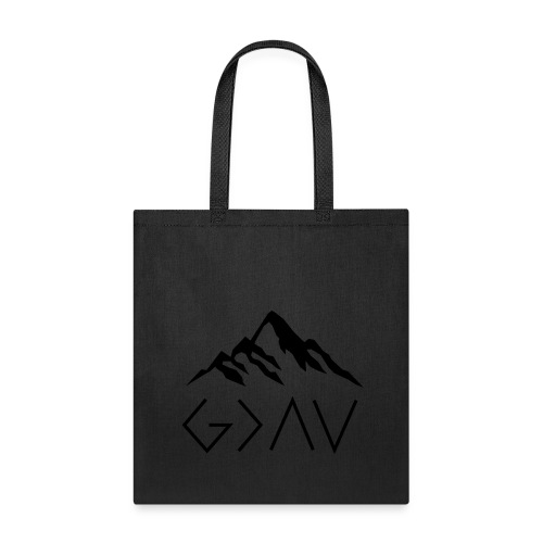 God Is Greater Than The Highs And Lows - Tote Bag