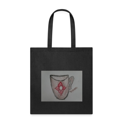Cup of what ever you want it to be - Tote Bag
