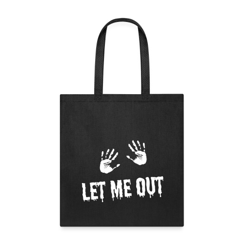 Let me out Halloween gift idea - Tote Bag