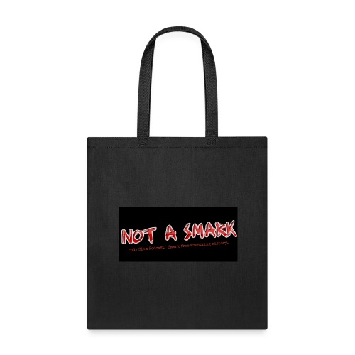 Not a Smark - Tote Bag