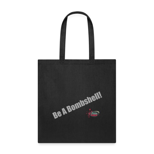 Be A Bombshell - Tote Bag