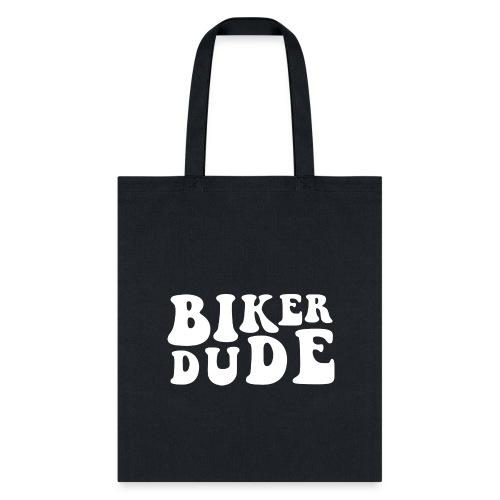 Biker Dude Swag - Tote Bag