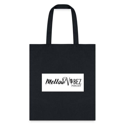 MellowVibez - Tote Bag