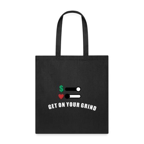 GET ON YOUR GRING - Tote Bag