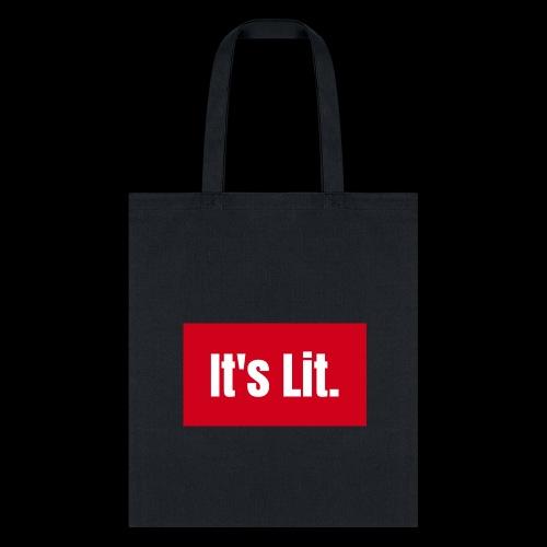 Its Lit! - Tote Bag