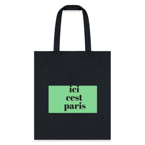 ici cest paris - Tote Bag