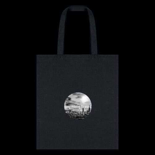keep moving forward - Tote Bag