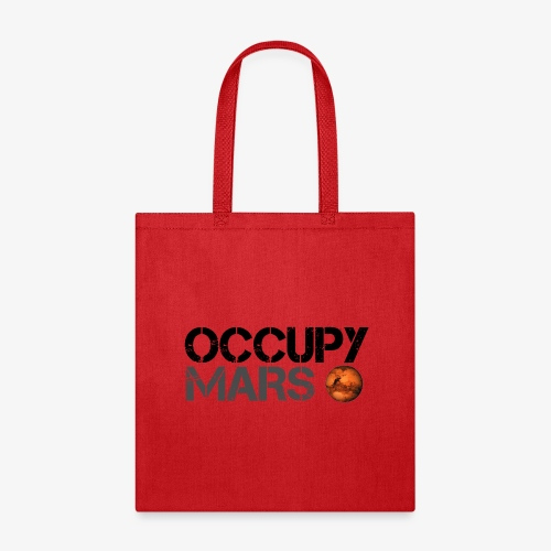 Occupy Mars - Space Planet - SpaceX - Tote Bag
