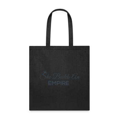 She Builds An Empire - Tote Bag