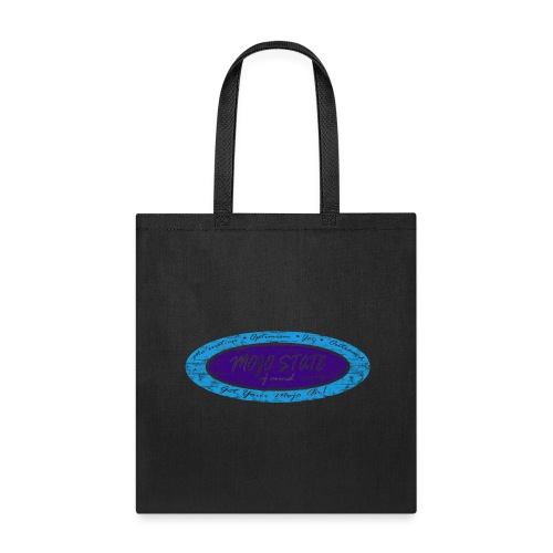 MOJO STATE of mind - Tote Bag