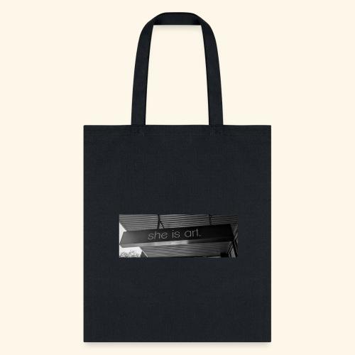 She is art. - Tote Bag