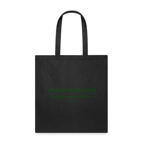 Springer House Events Sign Green - Tote Bag