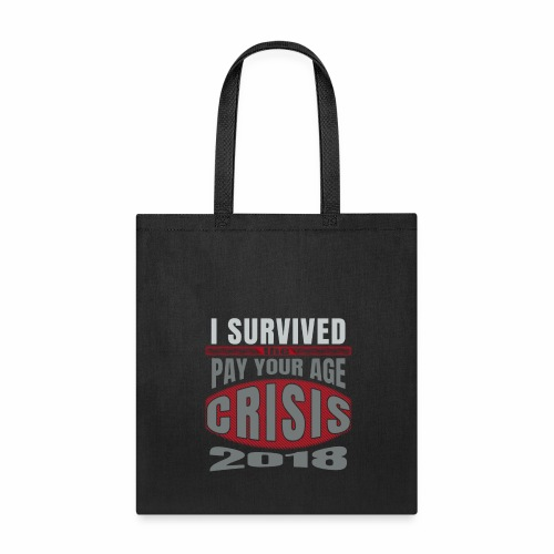 Funny Shopping Pay Your Age Survivor - Tote Bag