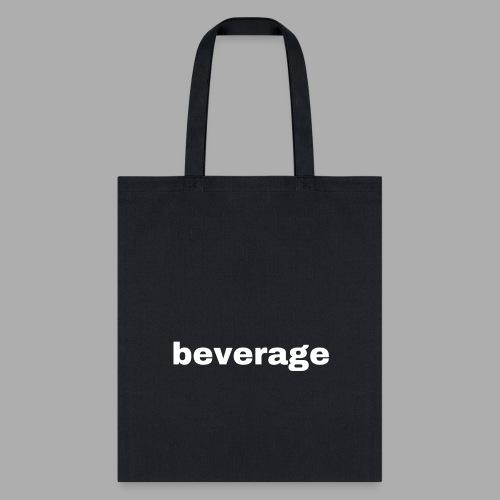 beverage - Tote Bag