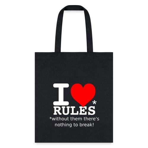 i love rules white - Tote Bag