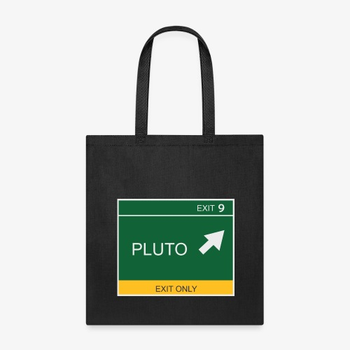 Exit to Pluto - Tote Bag