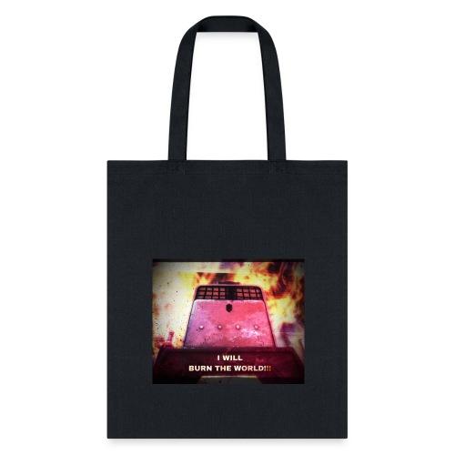 Burn the world - Tote Bag