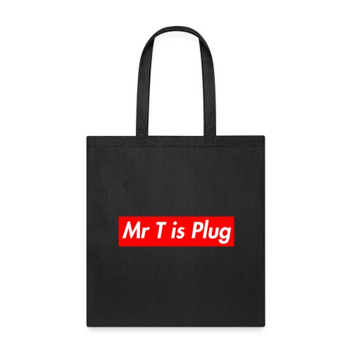 Mr T is supreme Plug - Tote Bag
