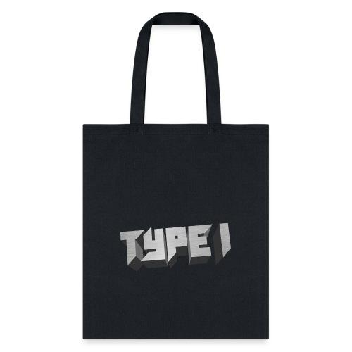 TYPE 1 - Tote Bag