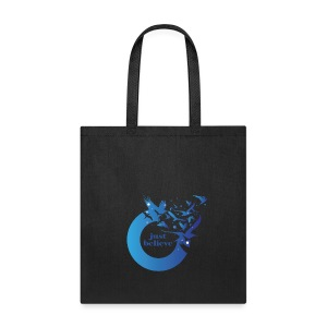 Just Believe - Tote Bag