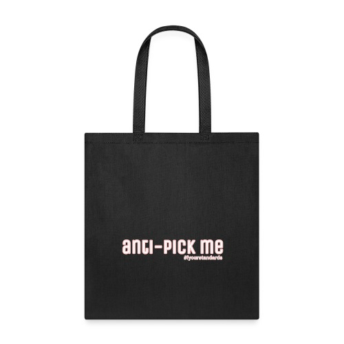 WE DON'T FW PICK-ME'S - Tote Bag