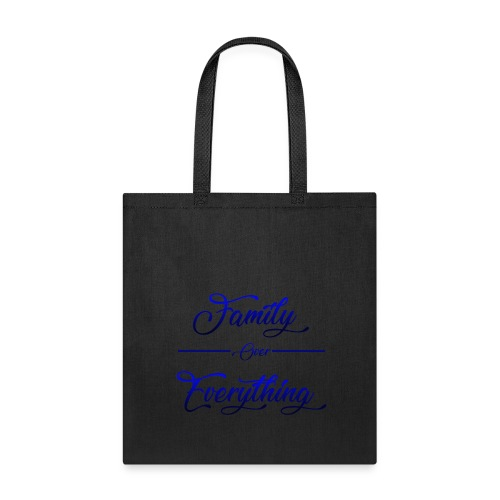 Family Over Everything Blue - Tote Bag