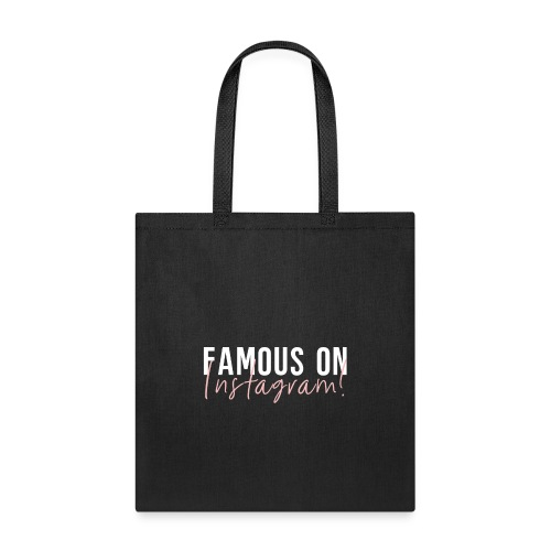Famous On Instagram - Tote Bag