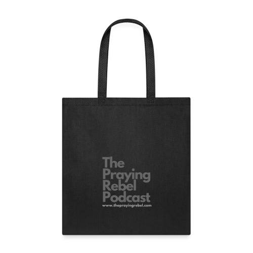 The Praying Rebel Podcast - Tote Bag