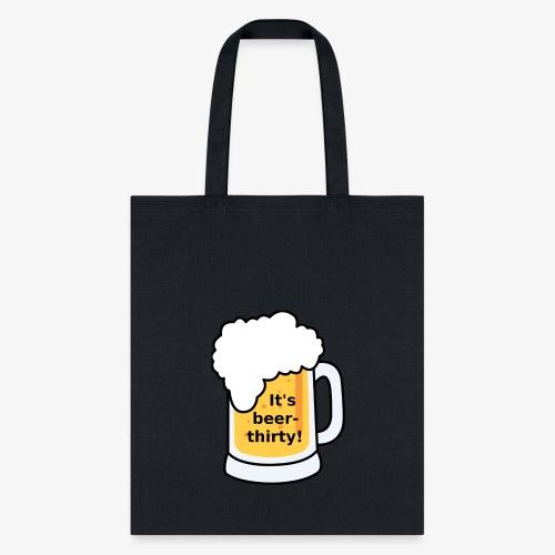 Beer Thirty - Tote Bag