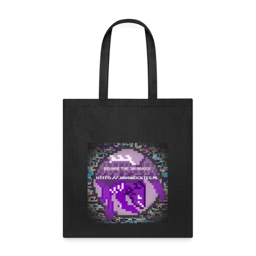 Beware the JavaWock - Tote Bag