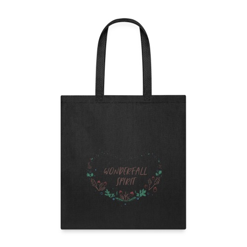 WONDERFULL WONDERFALL SPIRIT - Tote Bag