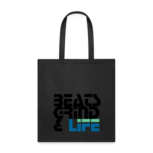 Beats Grind Life Logo 1 Shirt Design - Tote Bag
