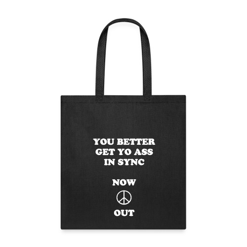 You Better - Tote Bag