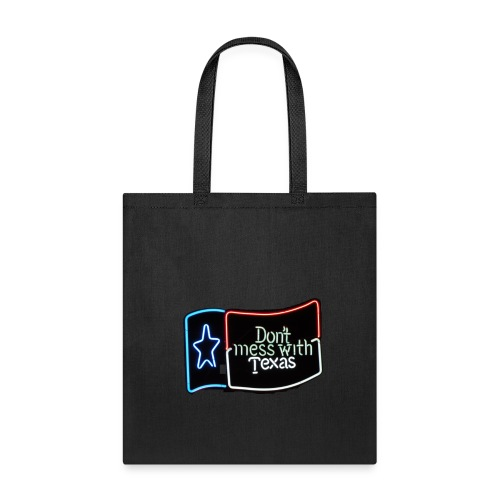 Don't Mess With Taxas - Tote Bag