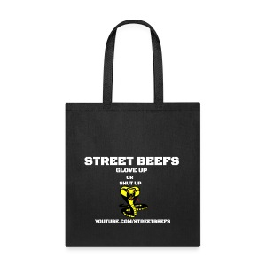WHITE ON BLACK STREET BEEFS GLOVE UP OR SHUT UP - Tote Bag