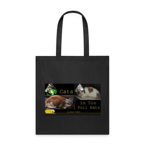 Cats in Tin Foil Hats - Tote Bag