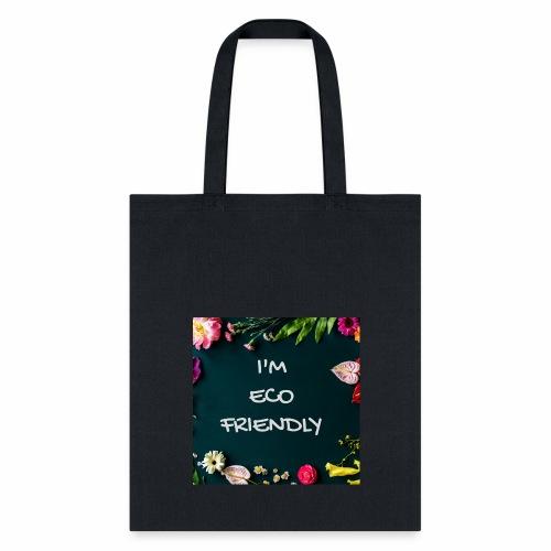 I'm EcoFriendly - Tote Bag