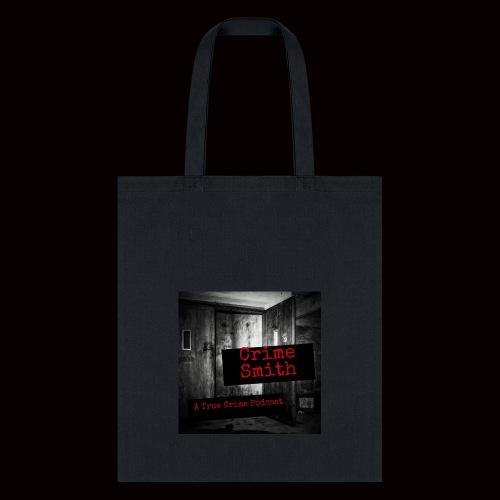 Crime Smith: A True Crime Podcast - Tote Bag