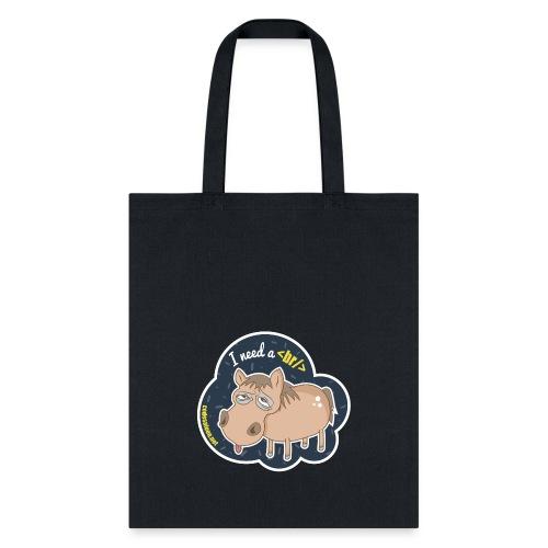 Code Saloon - I need a break - Tote Bag
