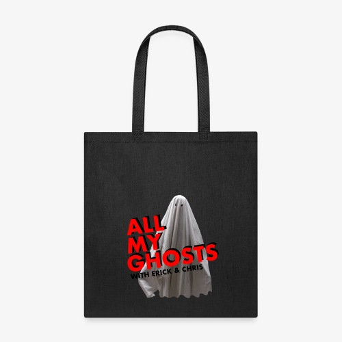 All My Ghosts Sheet Ghost - Tote Bag