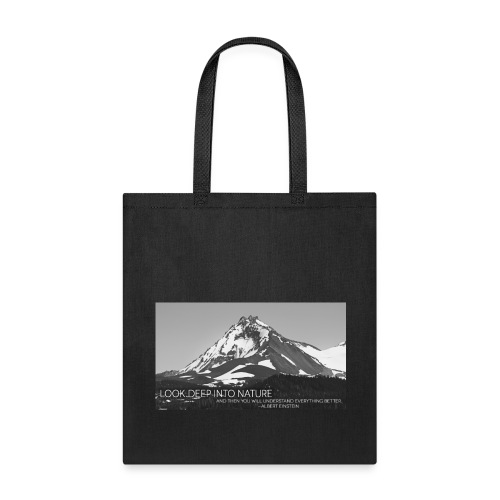 Look Deep Into Nature - Tote Bag