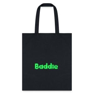 Baddie - Tote Bag