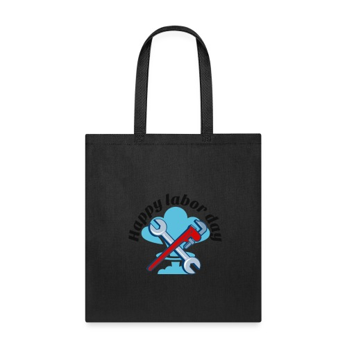 Happy labor day America - Tote Bag