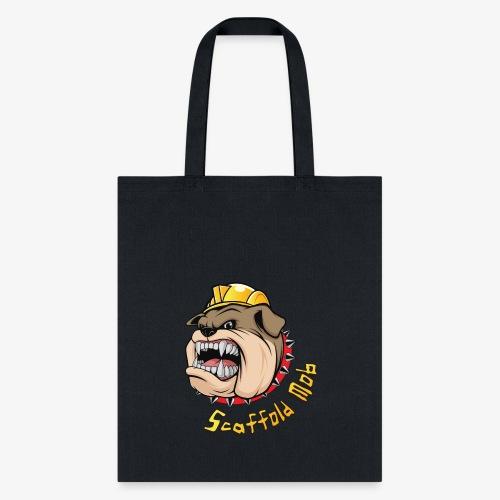 Scaffold Mob Dog - Tote Bag