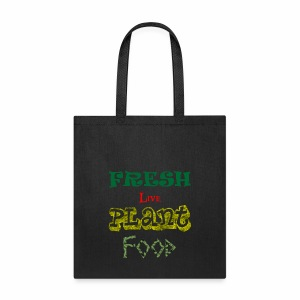 Fresh Live Plant Food - Tote Bag