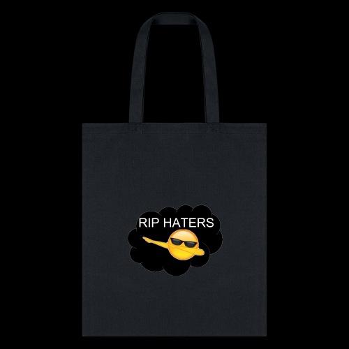 Rip HatersV2 - Tote Bag