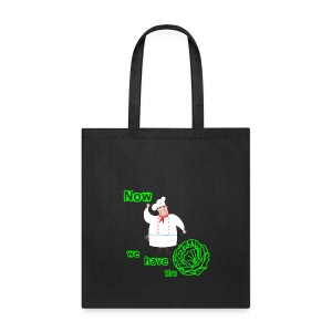 Now we have the salad - Tote Bag
