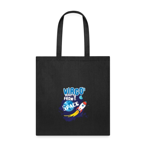 Funny Awesome Virgo`s Beauty come from Space - Tote Bag