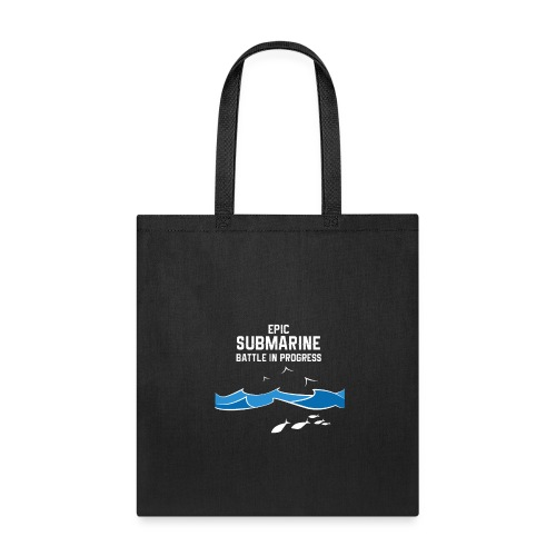 Epic Submarine Battle In Progress - Tote Bag