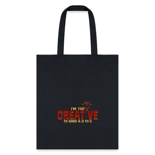 Too Creative - Tote Bag